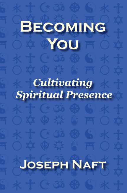 Becoming You: Cultivating Spiritual Practice